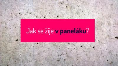 Jak se žije v paneláku? Putovní výstava Panelové domy odpovídá velmi podrobně.